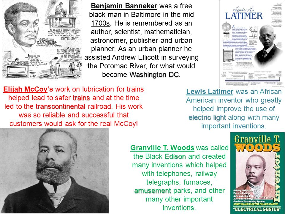 Washington DC Benjamin Banneker was a free black man in Baltimore in the mid 1700s.