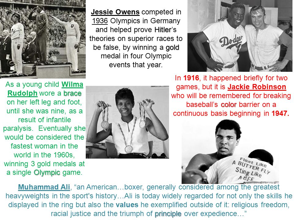 Hitler gold Jessie Owens competed in 1936 Olympics in Germany and helped prove Hitler's theories on superior races to be false, by winning a gold medal in four Olympic events that year.