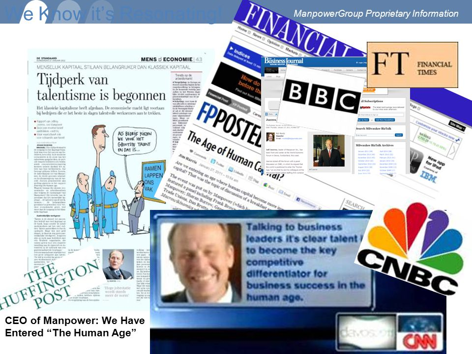"""We Know it's Resonating! CEO of Manpower: We Have Entered """"The Human Age"""" ManpowerGroup Proprietary Information"""