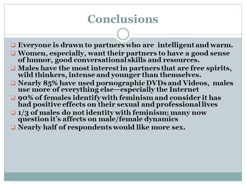 Conclusions  Everyone is drawn to partners who are intelligent and warm.