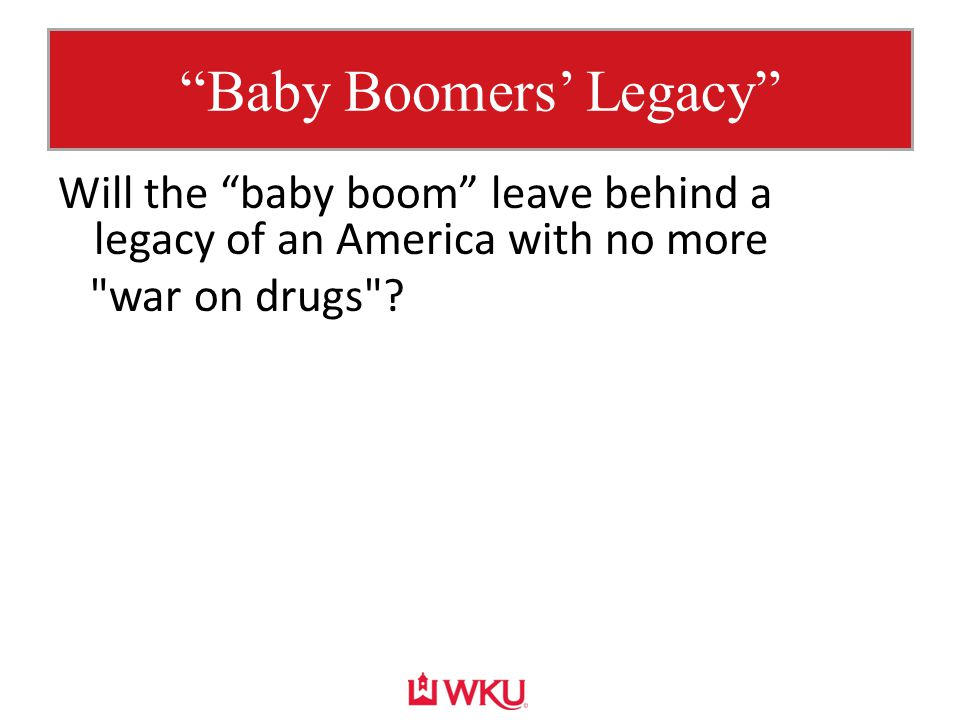 """Baby Boomers' Legacy"" Will the ""baby boom"" leave behind a legacy of an America with no more"
