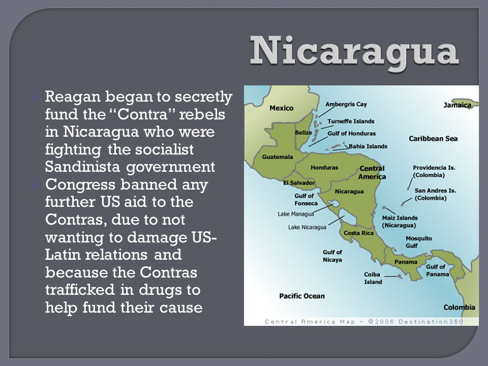 """ Reagan began to secretly fund the """"Contra"""" rebels in Nicaragua who were fighting the socialist Sandinista government  Congress banned any further U"""