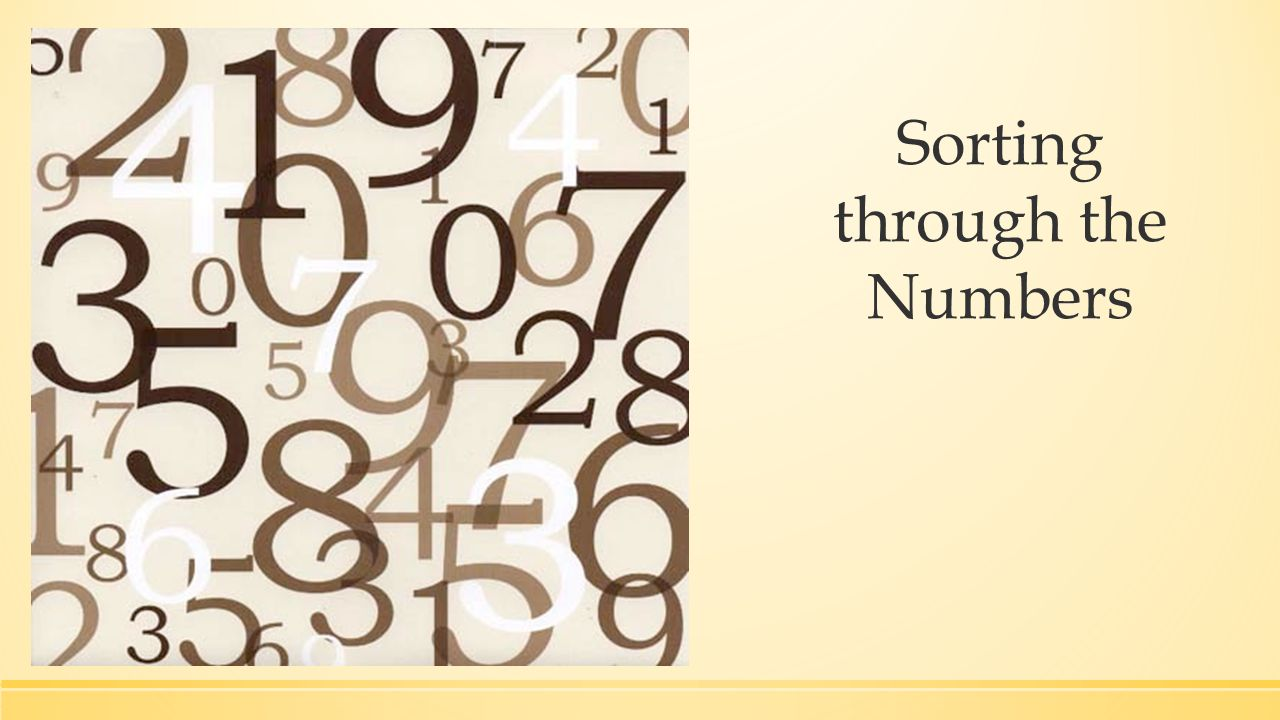 Sorting through the Numbers