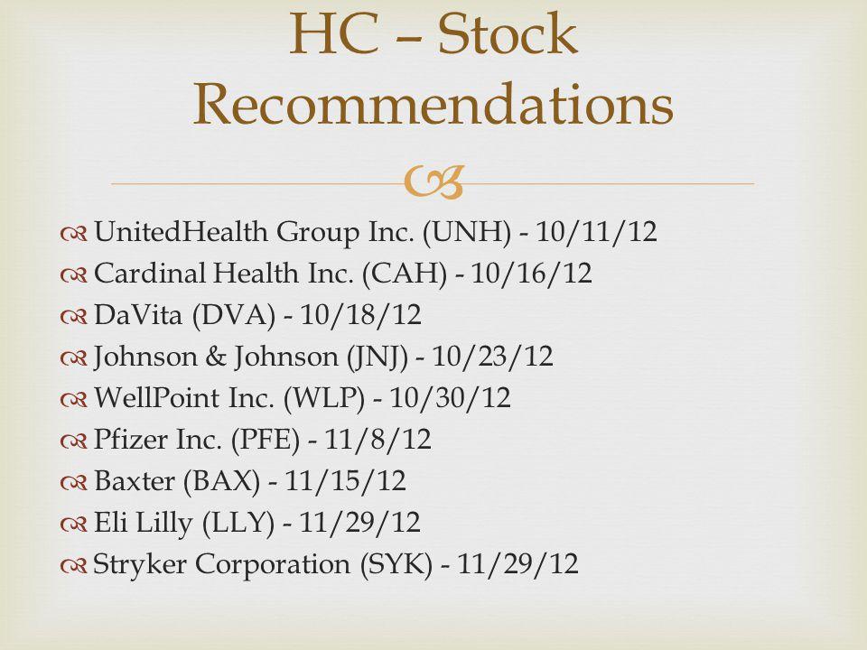   UnitedHealth Group Inc. (UNH) - 10/11/12  Cardinal Health Inc.
