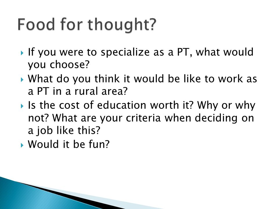  If you were to specialize as a PT, what would you choose.