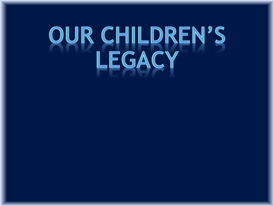 Legacy is defined as something one leaves behind.