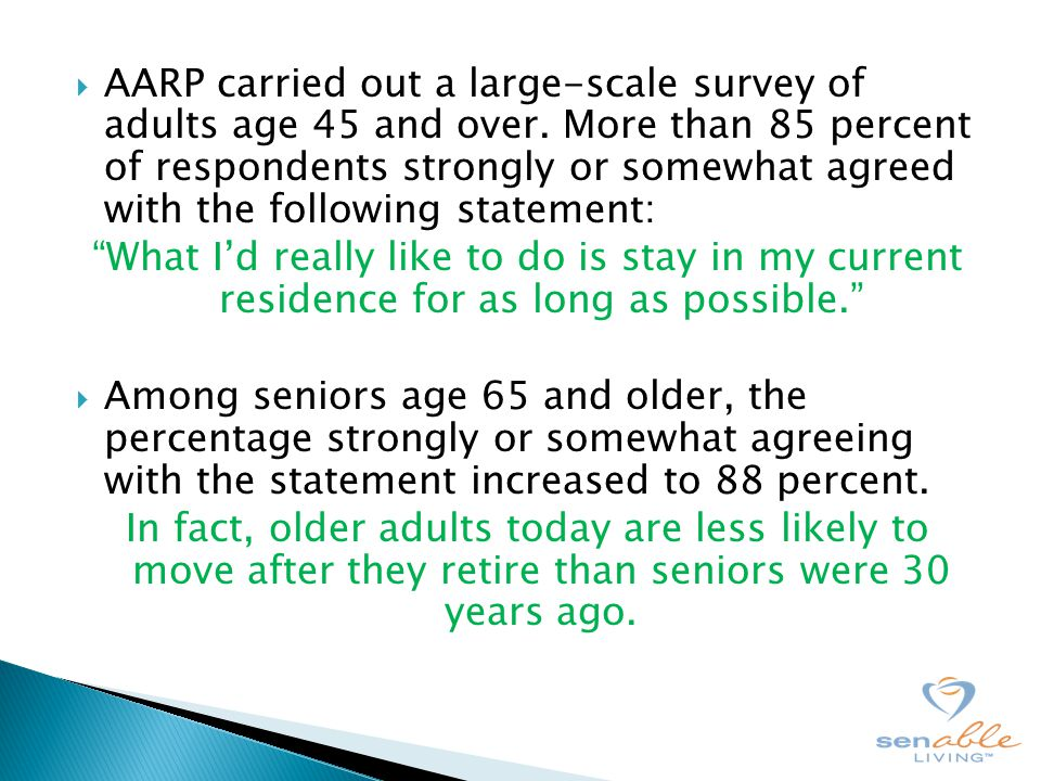  AARP carried out a large-scale survey of adults age 45 and over.