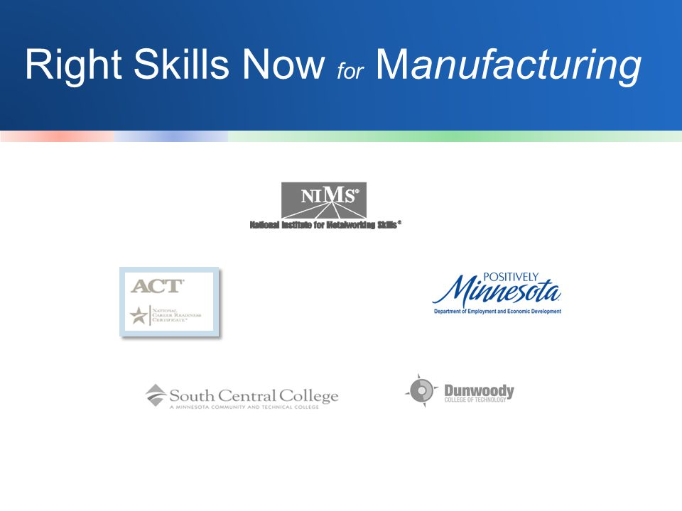 Right Skills Now for Manufacturing