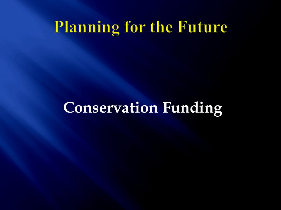 Conservation Funding
