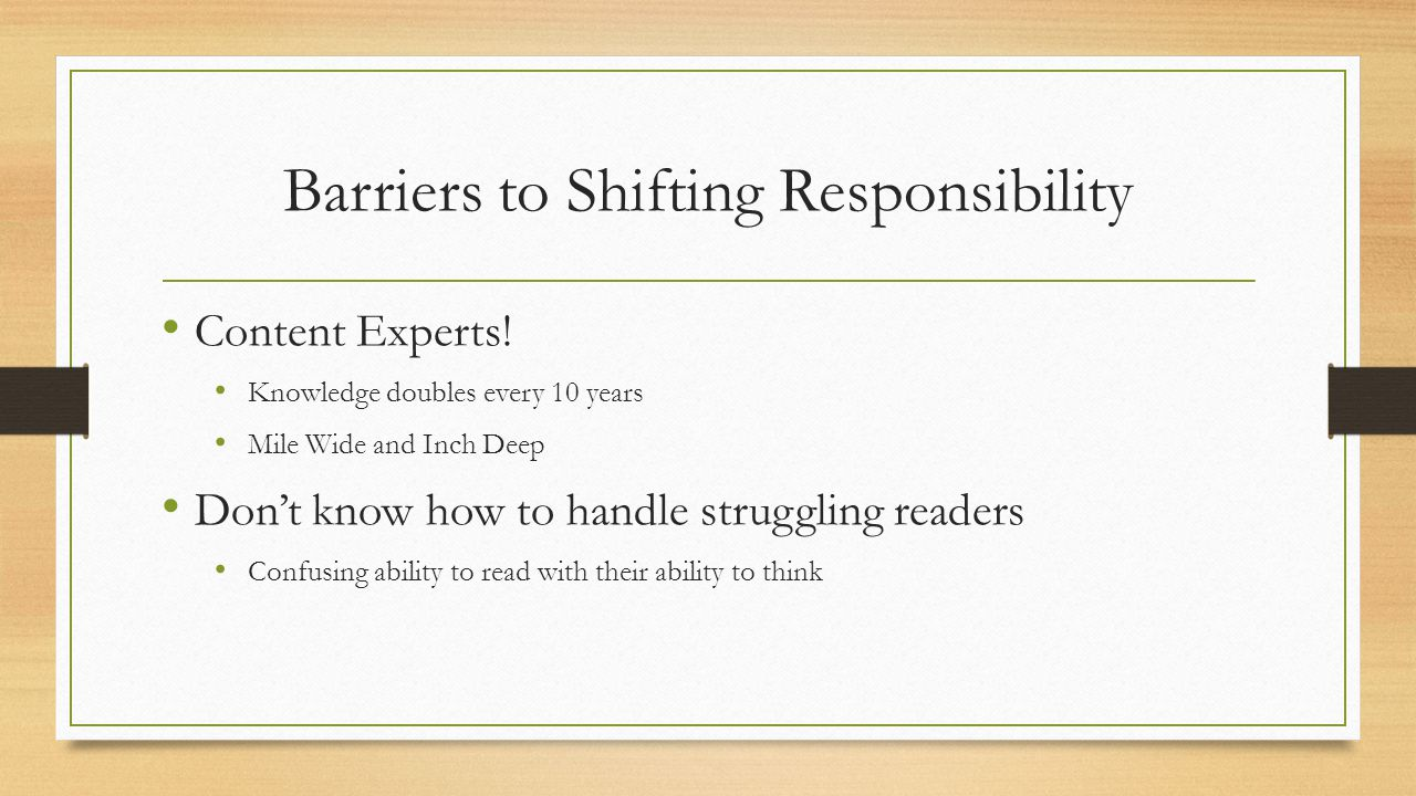 Barriers to Shifting Responsibility Content Experts.