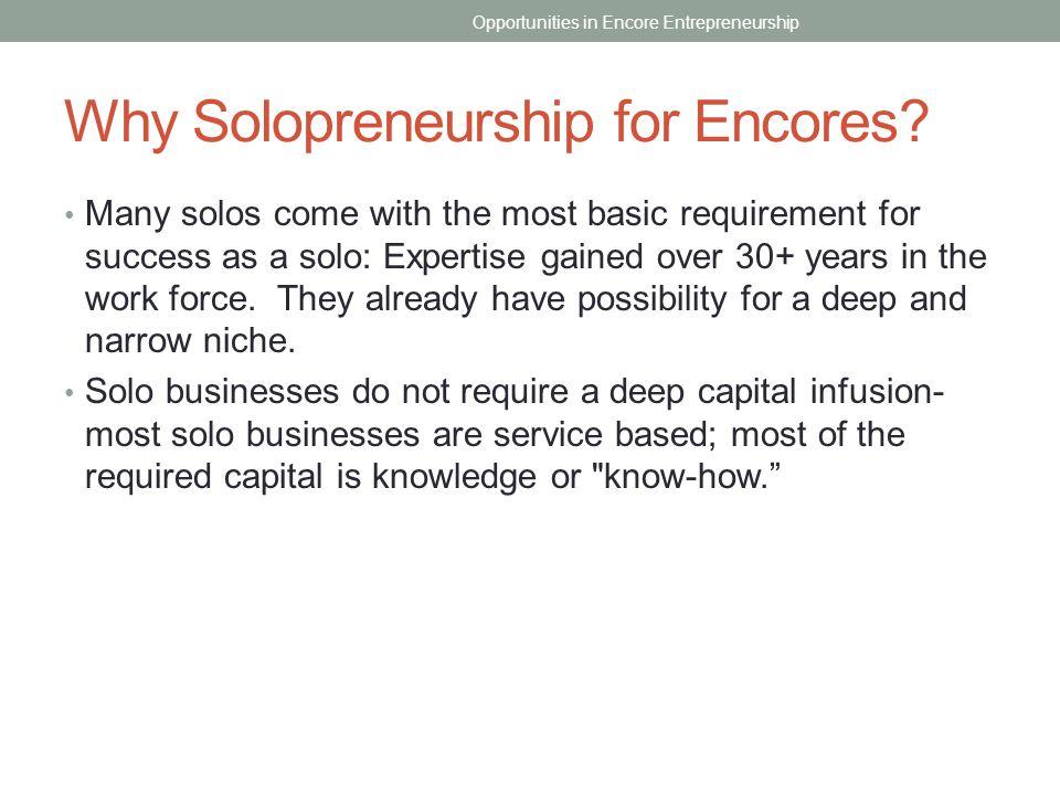 Why Solopreneurship for Encores.