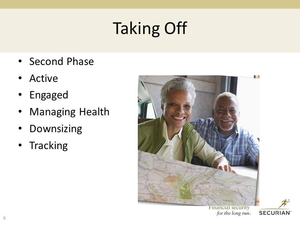 Taking Off Second Phase Active Engaged Managing Health Downsizing Tracking 9
