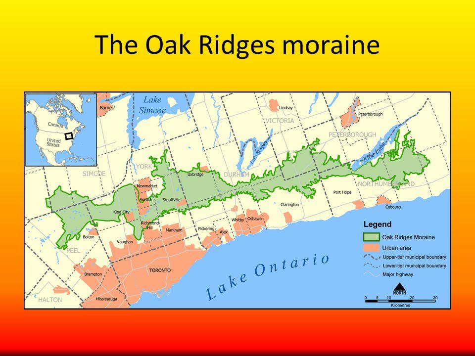 The Oak Ridges moraine
