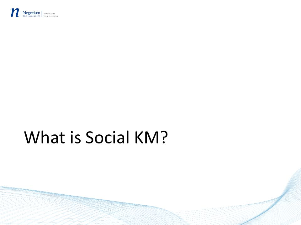 What is Social KM