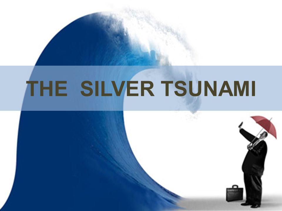 THE SILVER TSUNAMI