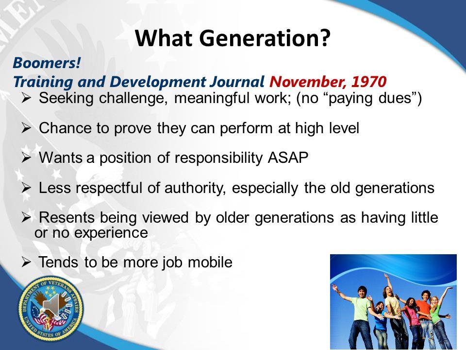 Millennial versus HR Perceptions Millennials Human Resources People savvy65%14% Tech-savvy35%86% Loyal to employers 82% 1% Fun-loving14%39% Hard-working86%11%