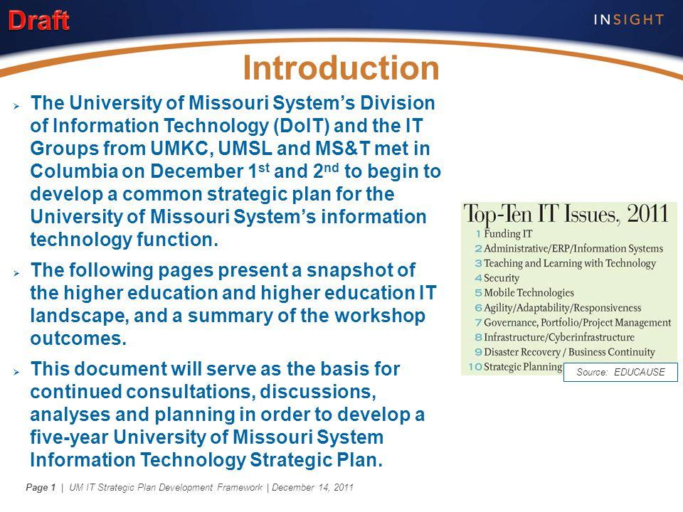 | UM IT Strategic Plan Development Framework | December 14, 2011Page 1  The University of Missouri System's Division of Information Technology (DoIT)