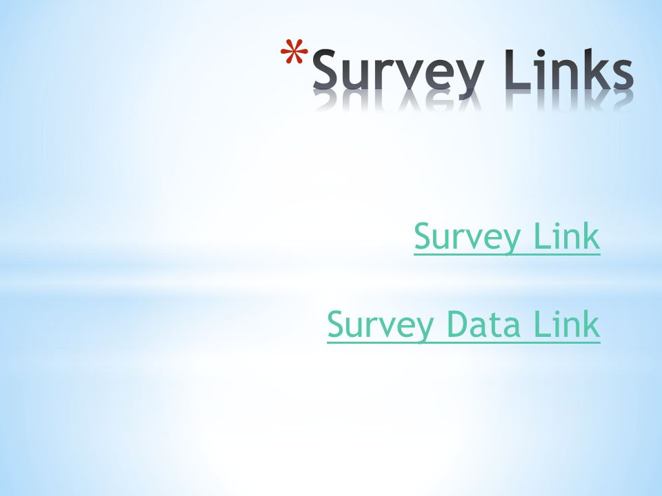 Survey Link Survey Data Link