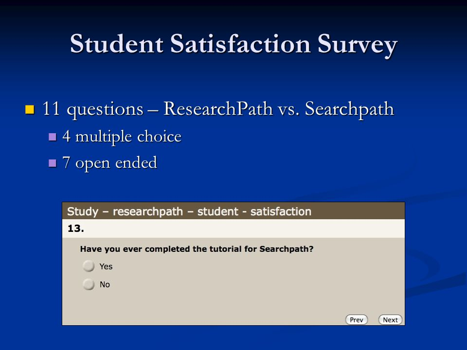 Student Satisfaction Survey 11 questions – ResearchPath vs.