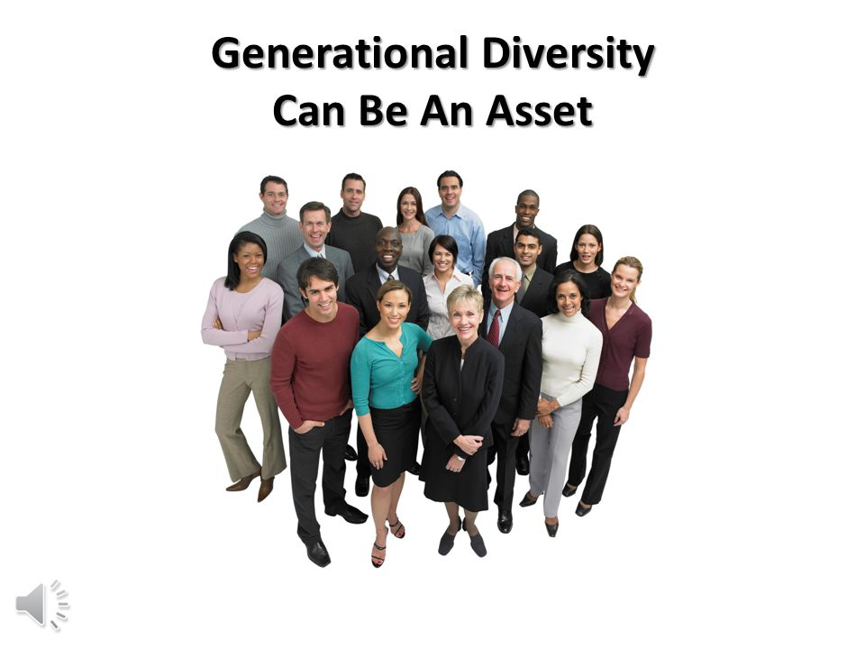 Generational Diversity Can Be An Asset
