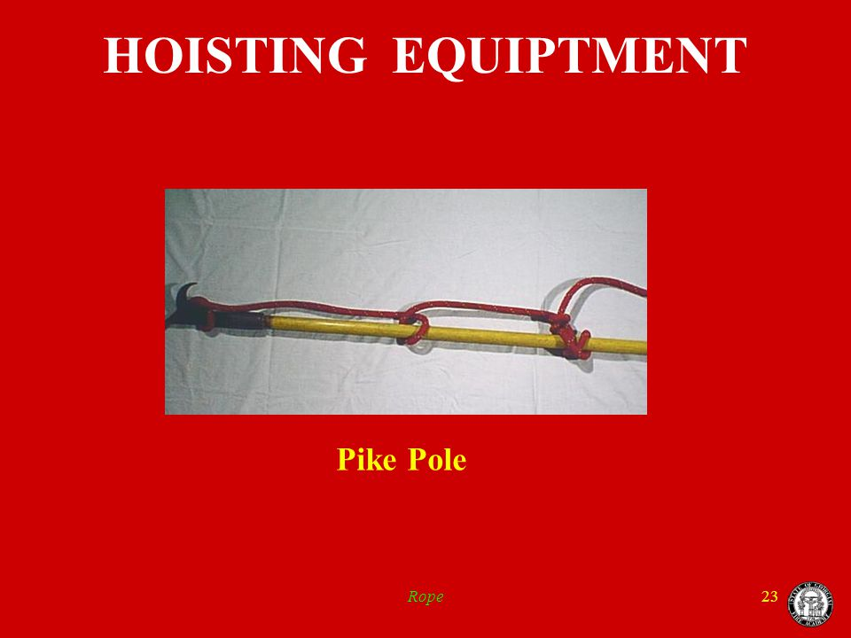 Rope23 HOISTING EQUIPTMENT Pike Pole