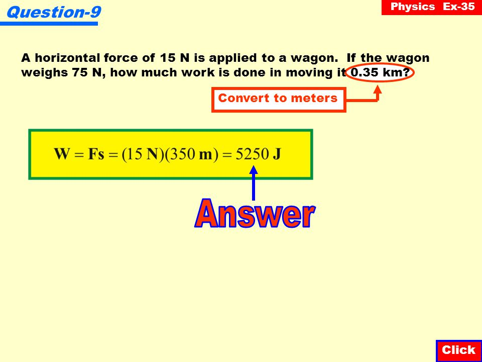 Physics Ex-35 Question-8 A sled that weighs 200 N is pulled a distance of 20 m by a rope making an angle of 45 o with the horizontal.