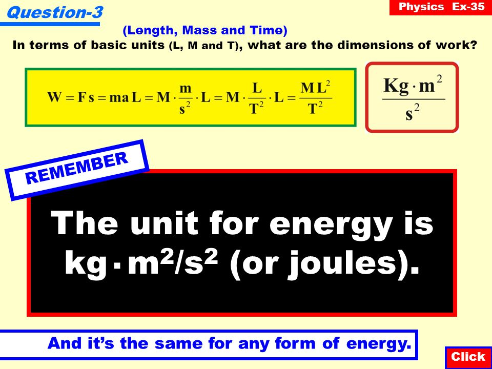 Physics Ex-35 Question-3 In terms of basic units (L, M and T), what are the dimensions of work.