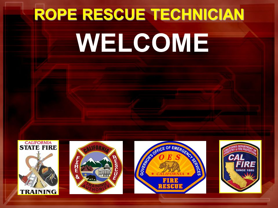 WELCOME ROPE RESCUE TECHNICIAN