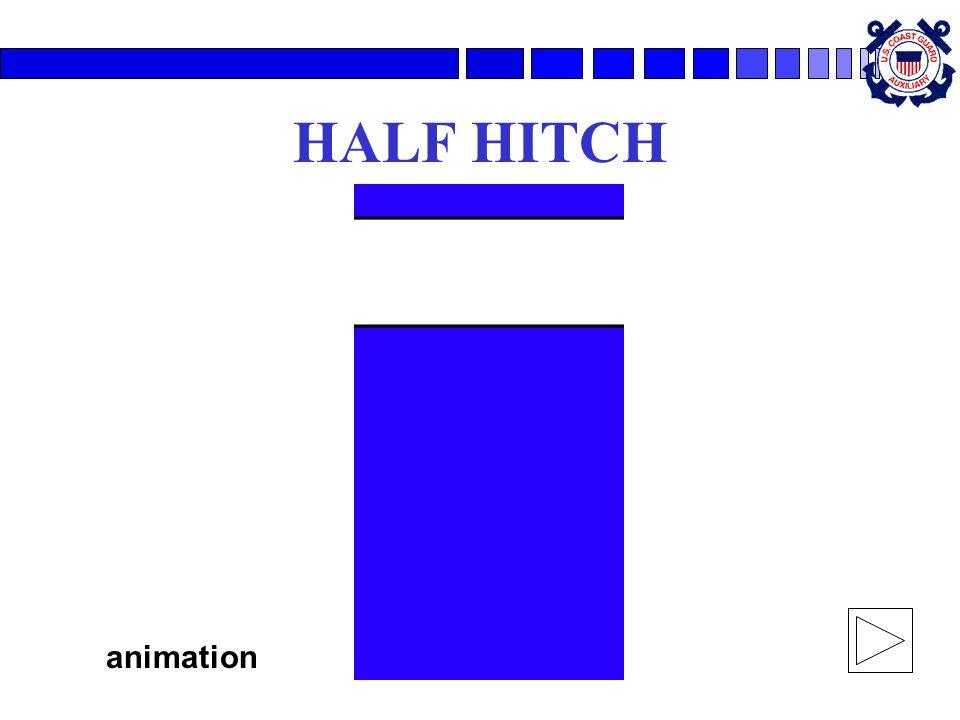 HALF HITCH animation