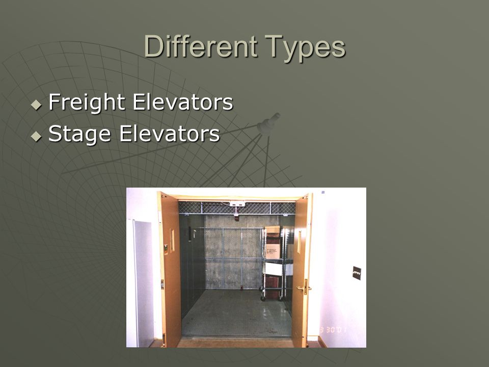 Different Types  Freight Elevators  Stage Elevators