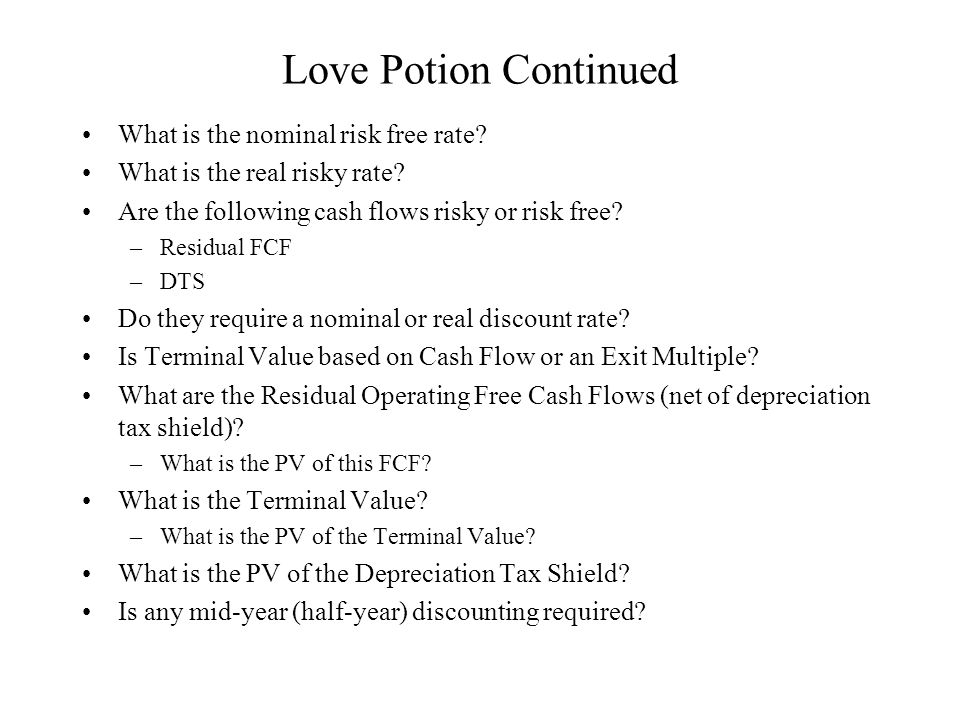 Love Potion Continued What is the nominal risk free rate.