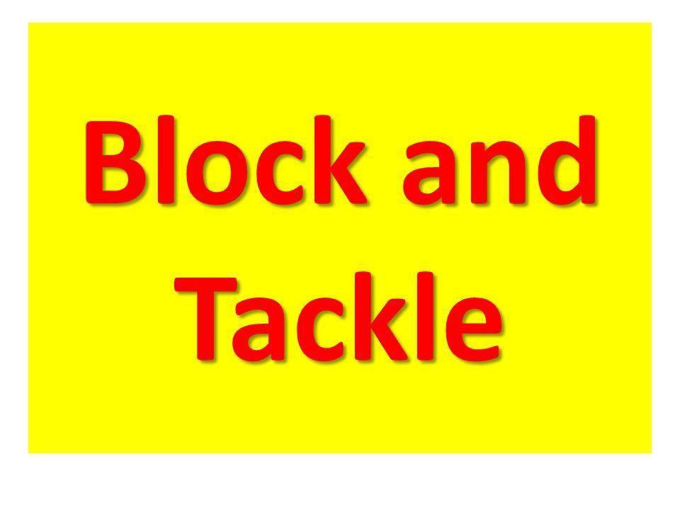 Block and Tackle