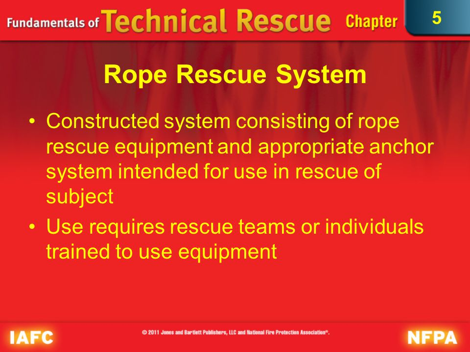 5 Rope Rescue at Construction Site Victims may be in variety of locations.