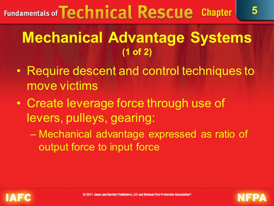 5 Mechanical Advantage Systems (2 of 2) Courtesy of Robert Womer/Rock-N-Rescue