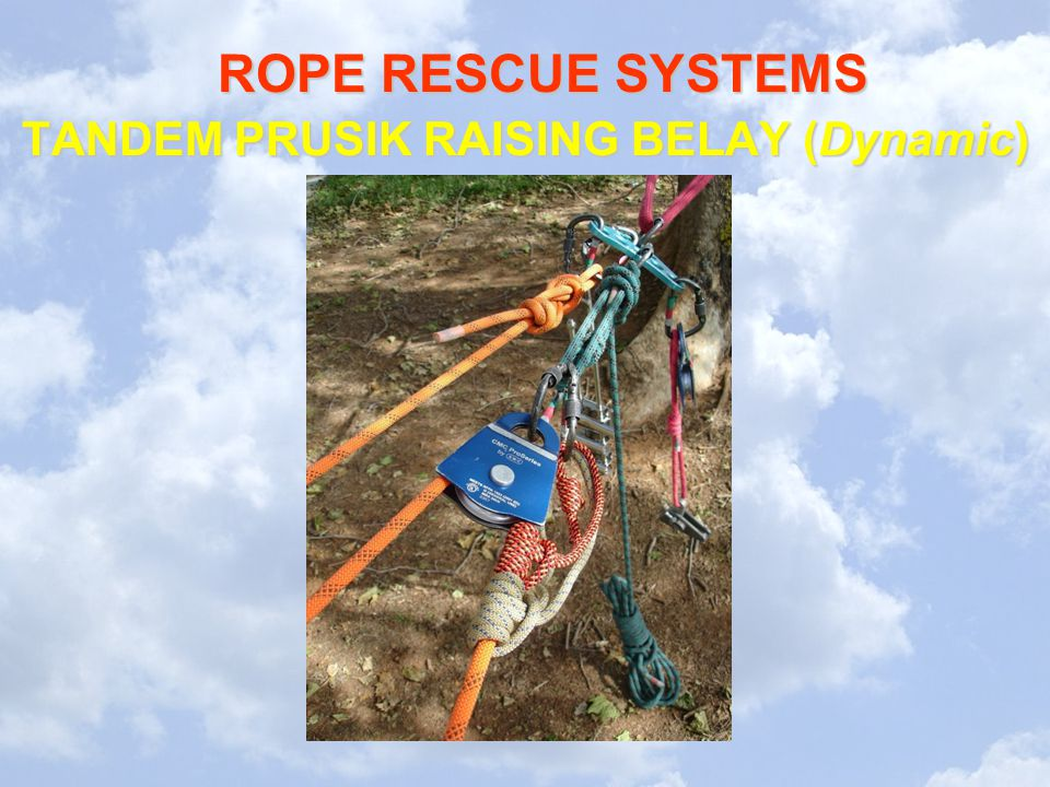 ROPE RESCUE SYSTEMS TANDEM PRUSIK RAISING BELAY (Dynamic)