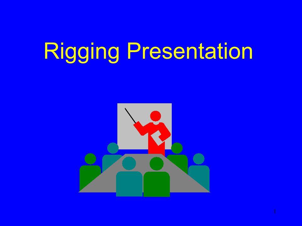 1 Rigging Presentation