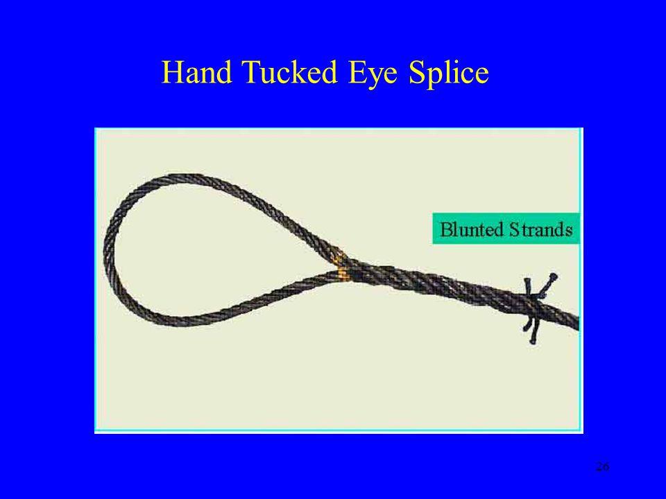 26 Hand Tucked Eye Splice