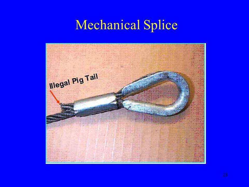28 Mechanical Splice