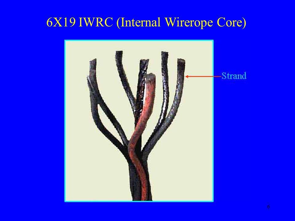 6 6X19 IWRC (Internal Wirerope Core)