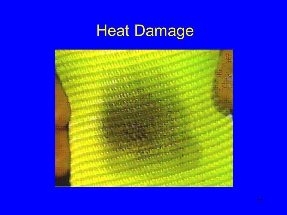 77 Heat Damage