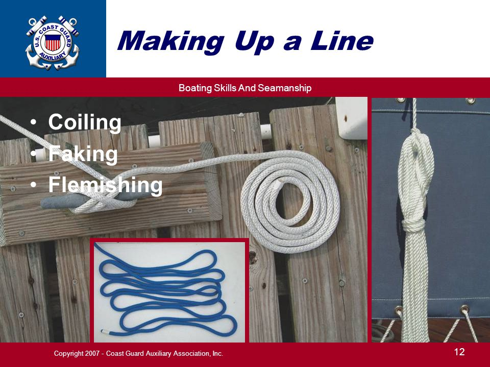 Boating Skills And Seamanship 12 Copyright 2007 - Coast Guard Auxiliary Association, Inc.