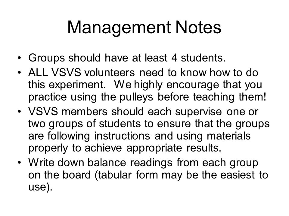 Management Notes Groups should have at least 4 students.