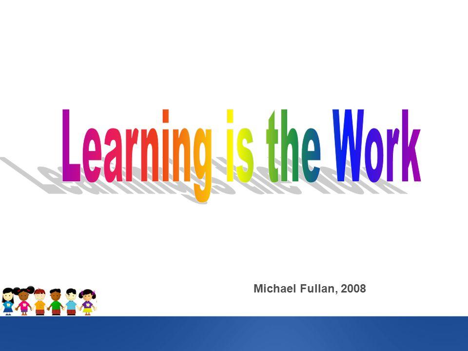 Michael Fullan, 2008