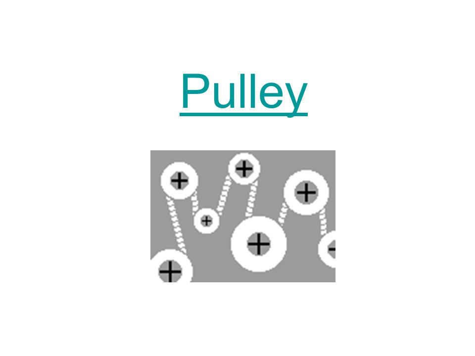 A pulley is a simple machine that uses grooved wheels and a rope to raise, lower or move a load.