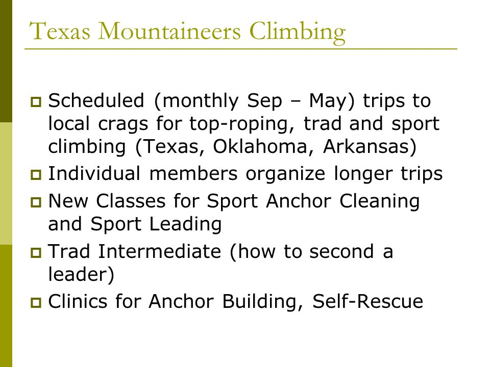 The Outdoor Class  Tent Camping at Camp Doris Can arrive anytime Friday PM Directions on Web Site (texasmountaineers.org) Can stay in Lawton Breakfast in Camp Assemble at Group Parking Lot at 8:00 AM Identify groups Leave Group Parking Lot at 8:30 AM