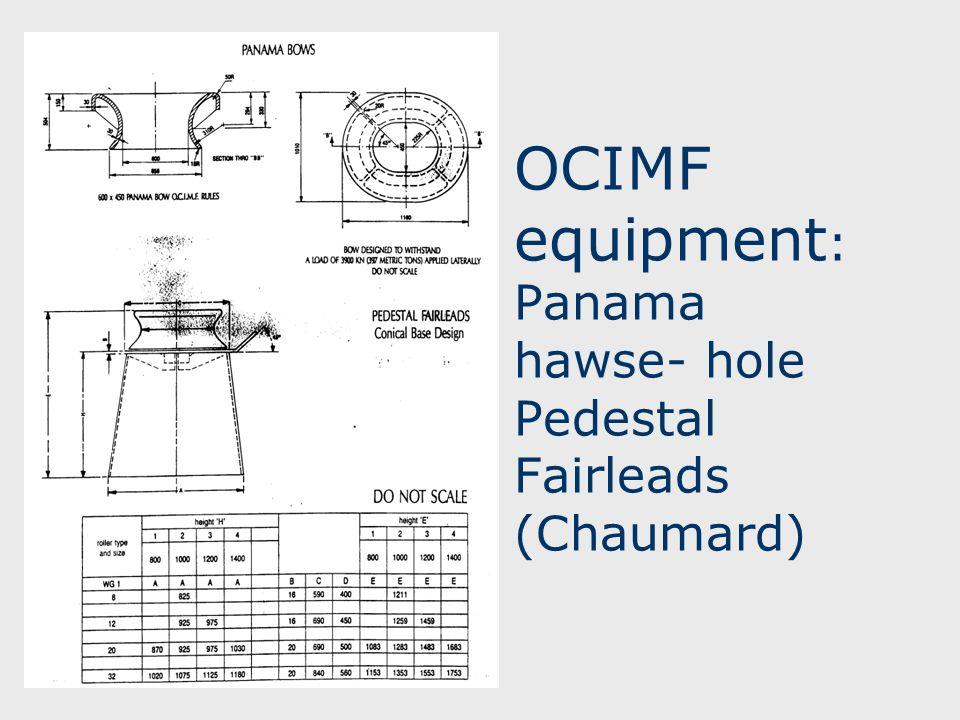 OCIMF equipment : Panama hawse- hole Pedestal Fairleads (Chaumard)