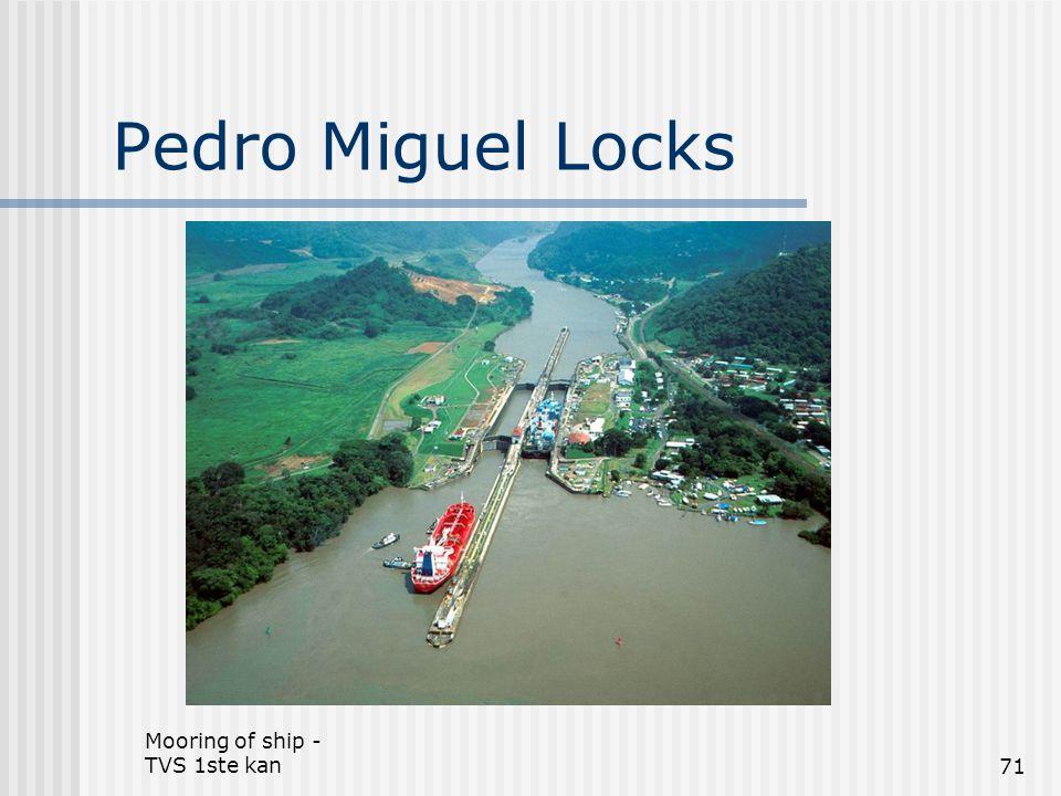 Mooring of ship - TVS 1ste kan71 Pedro Miguel Locks