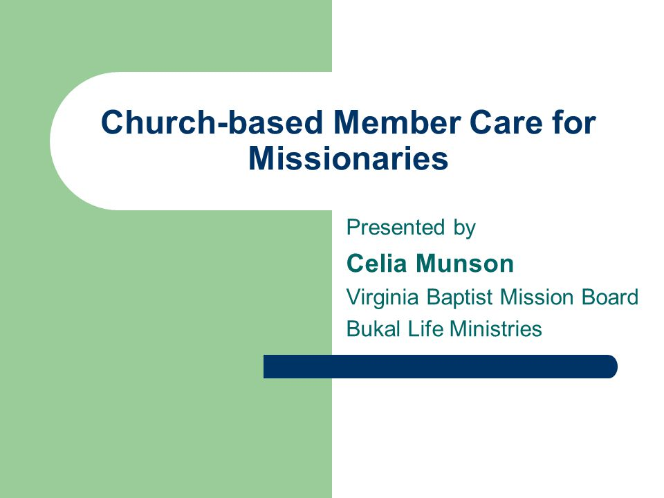 Challenges to Asian Missionaries 1.Asian Churches and Agencies tend not to emphasize member care.