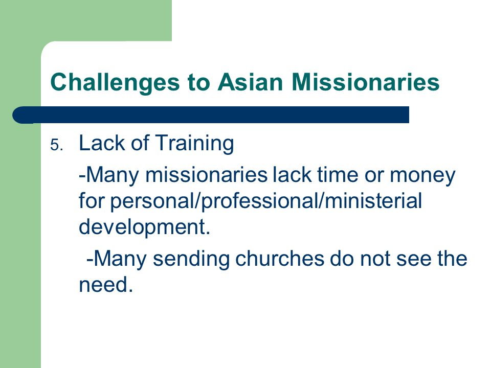 Challenges to Asian Missionaries 5.