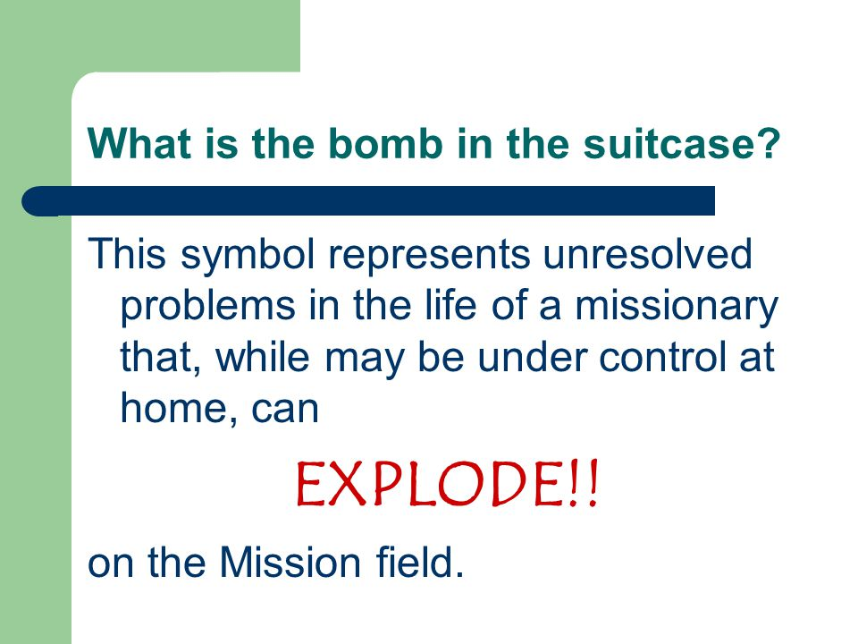 What is the bomb in the suitcase.